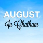 Things to Do in Chatham in August